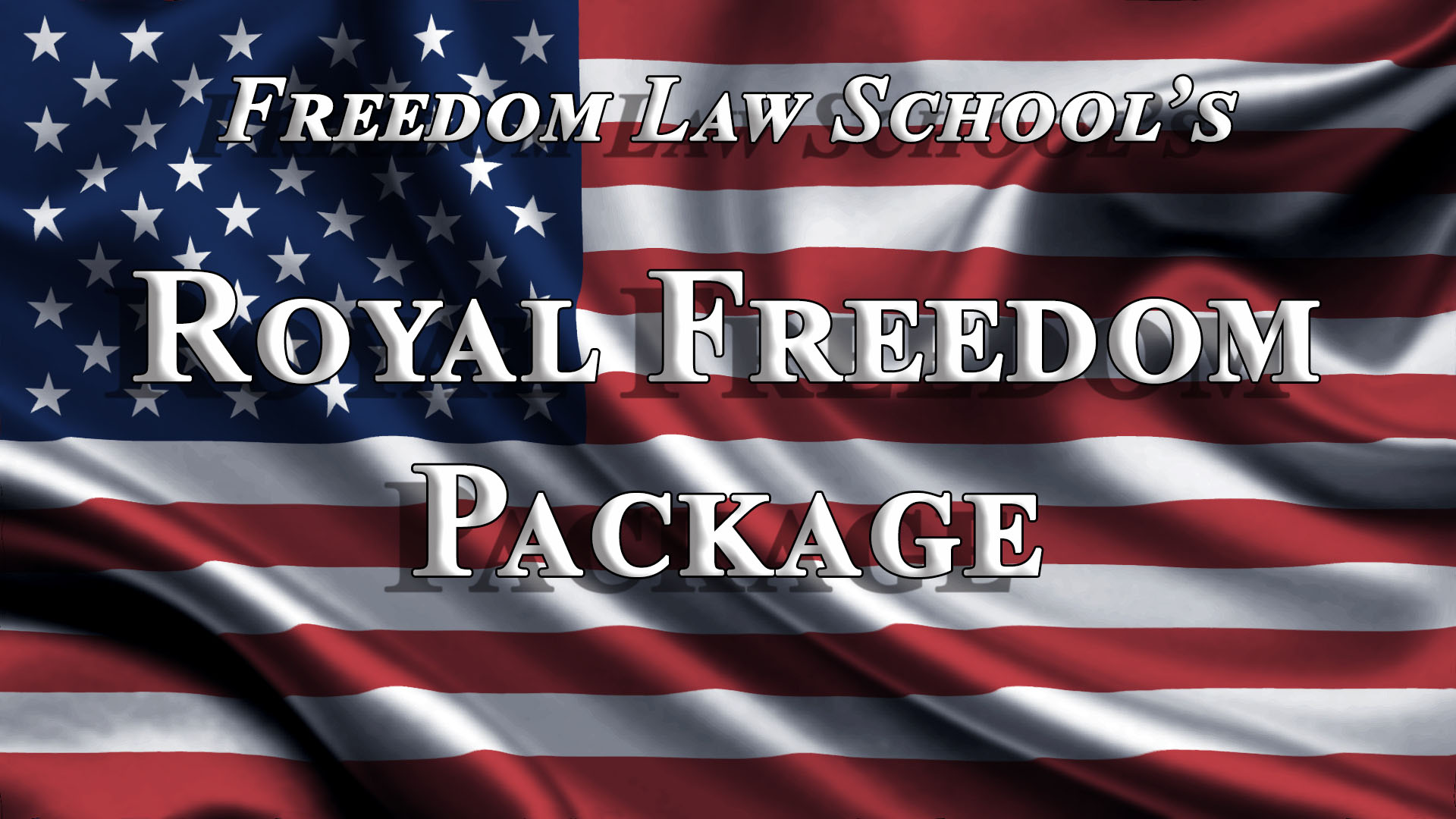 Royal Freedom Package
